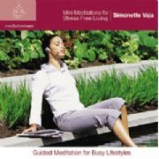 Mini Meditations for Stress Free Living - Simonette Vaja